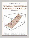 Book Cover Introduction to Chemical Engineering Thermodynamics (6th, Sixth Edition) - By J.M. Smith, H.C Van Ness, M.M. Abbott