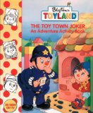Book Cover The Toy Town Joker: Activity Book (Toy Town Stories)