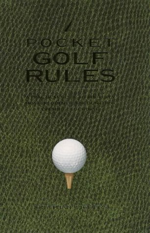 Book Cover Pocket Golf Rules: A Practical Guide to the Rules Most Frequently Encountered on the Golf Course
