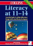 Book Cover Literacy at 11-14: A Practical Guide to Raising Achievement Through Whole-School Literacy