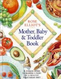 Book Cover Rose Elliot's Mother, Baby and Toddler Book