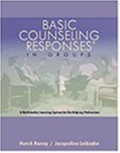 Book Cover Basic Counseling Responses in Groups: A Multimedia Learning System for the Helping Professions with CD Only