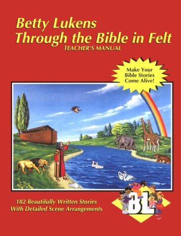 Book Cover Through the Bible in Felt: Teacher's Manual