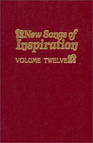 Book Cover New Songs of Inspiration, Volume 12: Shaped-Note Hymnal