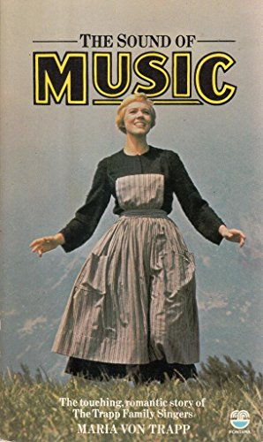Book Cover The Sound of Music: The Touching, Romantic Story of The Trapp Family Singers