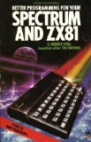 Book Cover Better Programming for Your Spectrum and ZX81 (Fontana computer books)