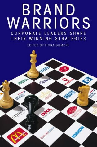 Book Cover Brand Warriors: Corporate Leaders Share Their Winning Strategies