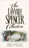 Book Cover The LaVyrle Spencer Collection : Three Classic Love Stories to Treasure ( Separate Beds / Forsaking All Others / A Promise to Cherish )