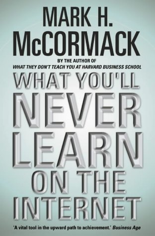 Book Cover What You'll Never Learn on the Internet