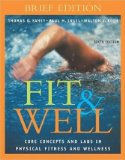 Book Cover Fit&Well: Core Concepts and Labs In Physical Fitness and Wellness, Brief Edition (6th Edition) Text Only