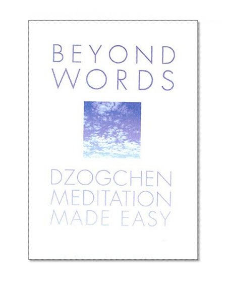 Book Cover Beyond Words: Dzogchen Made Simple