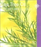 Book Cover Tea Tree Oil: Nature's Miracle Healer