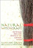 Book Cover Natural Witchcraft: The Timeless Arts and Crafts of the Country Witch