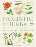 Book Cover Holistic Herbal: A Safe and Practical Guide to Making and Using Herbal Remedies