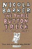 Book Cover The Three Button Trick: Selected Stories
