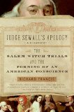 Book Cover Judge Sewall's Apology: The Salem Witch Trials and the Forming of an American Conscience