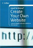 Book Cover Collins Need To Know? Create Your Own Website: Learn to Design, Build and Publish on the Internet