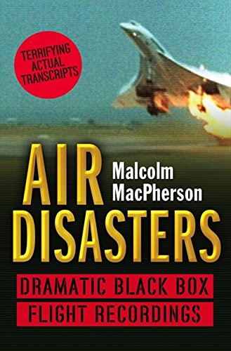 Book Cover Air Disasters: Dramatic Black Box Flight Recordings