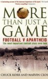 Book Cover More Than Just a Game: Football v Apartheid