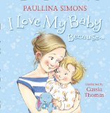 Book Cover I Love My Baby Because...