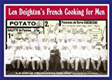Book Cover Len Deighton's French Cooking for Men: 50 Classic Cookstrips for Today's Action Men