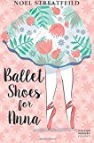 Book Cover Ballet Shoes for Anna (Essential Modern Classics)
