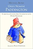 Book Cover Ursus Nomine Paddington: A Bear Called Paddington (English and Latin Edition)
