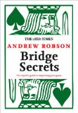 Book Cover The Times: Bridge Secrets: The Expert's Guide to Improving Your Game
