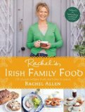 Book Cover Rachel's Irish Family Food: 120 classic recipes from my home to yours