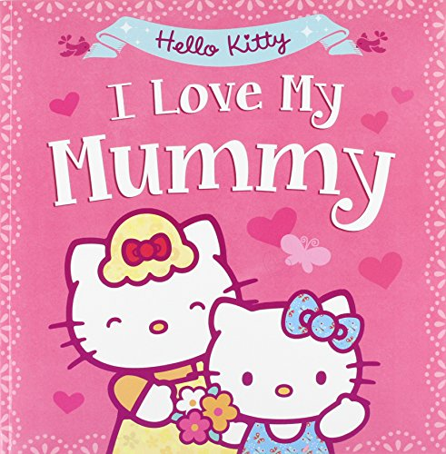 Book Cover Hello Kitty: I Love My Mummy
