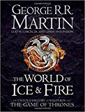 Book Cover The World of Ice and Fire: The Untold History of the World of A Game of Thrones