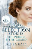 Book Cover The Prince and the Guard (The Selection Stories)