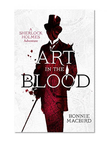 Book Cover Art in the Blood: A Sherlock Holmes Adventure (Sherlock Holmes Adventures)