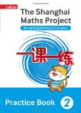 Book Cover Shanghai Maths - the Shanghai Maths Project Practice Book Year 2: Year 2: For the English National Curriculum