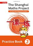 Book Cover Shanghai Maths – The Shanghai Maths Project Practice Book Year 3: For the English National Curriculum