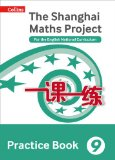 Book Cover Shanghai Maths – The Shanghai Maths Project Practice Book Year 9: For the English National Curriculum