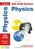Book Cover Collins GCSE Revision and Practice: New 2016 Curriculum – AQA GCSE Physics: Revision Guide (Collins GCSE Revision and Practice: New Curriculum)
