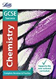 Book Cover Letts GCSE Revision Success - New 2016 Curriculum – GCSE Chemistry: Complete Revision & Practice