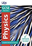 Book Cover Letts GCSE Revision Success - New 2016 Curriculum – GCSE Physics: Complete Revision & Practice