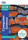 Book Cover Letts GCSE Revision Success - New 2016 Curriculum – GCSE Computer Science: Complete Revision & Practice
