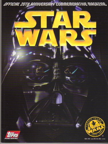 Book Cover Star Wars : The Official 20th Anniversary Commemorative Magazine