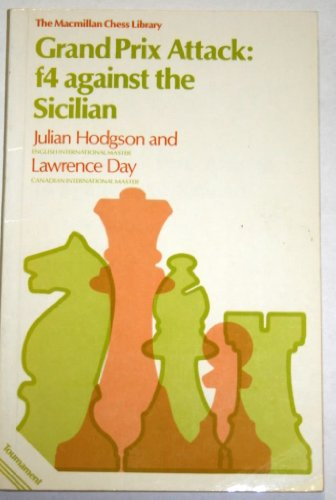 Book Cover Grand Prix Attack: f4 Against the Sicilian (The Macmillan Chess Library)