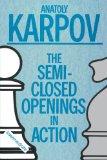 Book Cover SEMI-CLOSED OPENINGS IN ACTION (INTERMEDIATE)