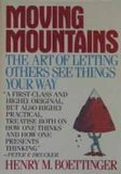 Book Cover Moving Mountains: Or the Art and Craft of Letting Others See Things Your Way