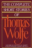 Book Cover The Complete Short Stories Of Thomas Wolfe