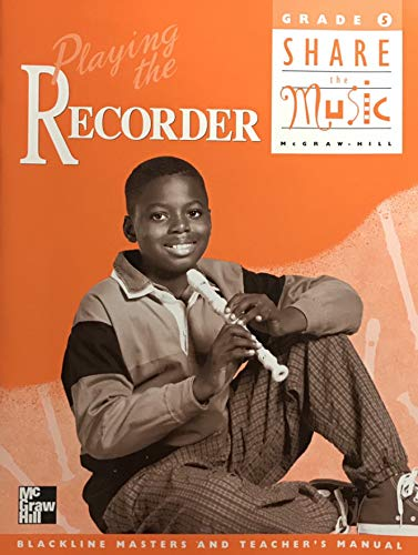 Book Cover Playing the Recorder: Blackline Masters and Teacher's Manual, Grade 5: Share the Music