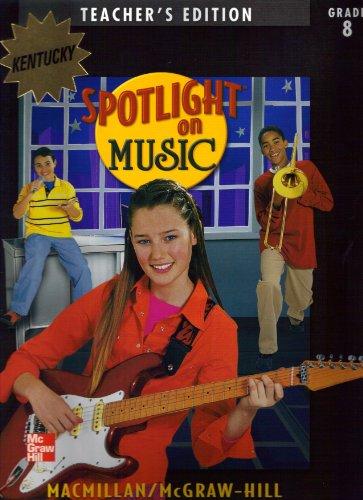 Book Cover Spotlight on Music: Grade 8 Kentucky Teacher's Edition