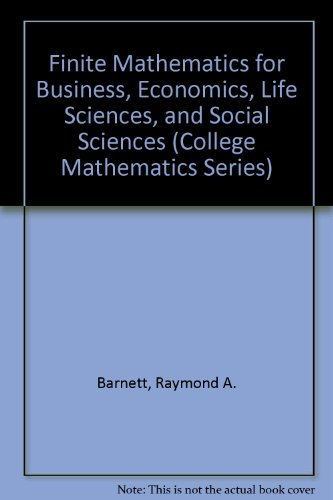 Book Cover Finite Mathematics for Business, Economics, Life Sciences, and Social Sciences (College Mathematics Series)