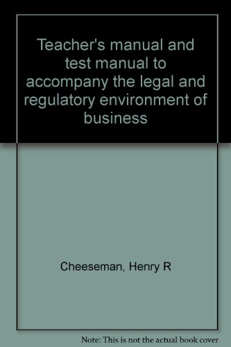 Book Cover Teacher's manual and test manual to accompany the legal and regulatory environment of business