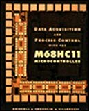 Book Cover Data Acquisition and Process Control with the MC68HC11 Micro Controller